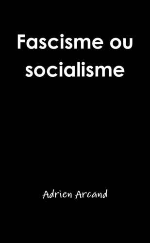 Fascisme ou socialisme