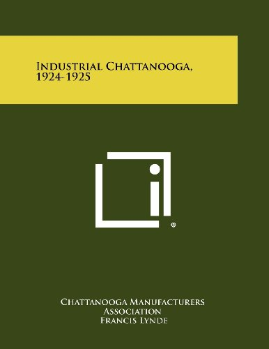 Industrial Chattanooga, 1924-1925