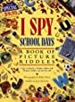 School Days (I Spy (Scholastic Hardcover))