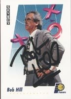 Bob Hill Indiana Pacers 1992 Skybox Autographed Hand Signed Trading Card - Coach. by Hall+of+Fame+Memorabilia