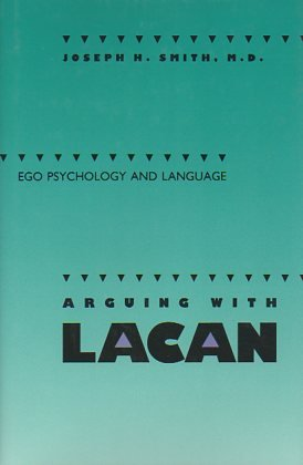 Arguing With Lacan: Ego Psychology and Language
