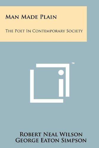 Man Made Plain: The Poet in Contemporary Society