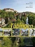 Tübingen: Junge Stadt mit malerischem Antlitz