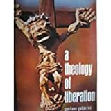 A Theology of Liberation (0334016215) by Gutierrez, Gustavo
