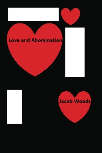 Love and Abomination