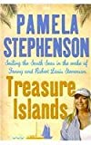 Treasure Islands: Sailing the South Seas in the Wake of Fanny and Robert Louis Stephenson (Isis Nonfiction) (0753152339) by Stephenson, Pamela