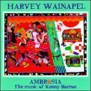 Ambrosia: Music of Kenny Barron Import edition by Wainapel, Harvey (1996) Audio CD by Harvey Wainapel