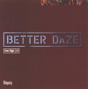 First Flight by Better Daze (1995-12-05)