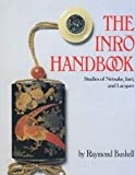 img - for The Inro Handbook: Studies of Netsuke, Inro and Lacquer book / textbook / text book