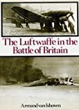 img - for The Luftwaffe in the Battle of Britain book / textbook / text book