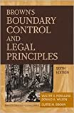 img - for Brown's Boundary Control and Legal Principles 6th (sixth) edition Text Only book / textbook / text book