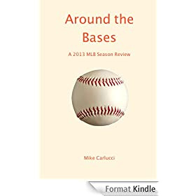 Around the Bases: A 2013 MLB Season Review