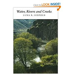Water, Rivers and Creeks Luna B. Leopold