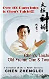 Chens Taichi Old Frame One & Two