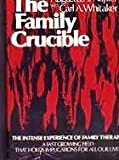 The Family Crucible