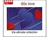 The Ultimate 80's Love Various Artists