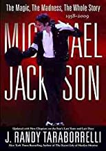 Michael Jackson: The Magic and the Madness the Whole Story, 1958 - 2009