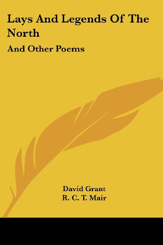 Lays and Legends of the North: And Other Poems