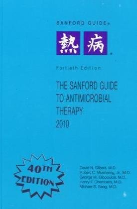 Sanford Guide to Antimicrobial Therapy: Pocket Guide...