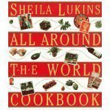 All Around the World Cookbook (1563056364) by Lukins, Sheila