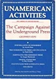 img - for Unamerican Activities: The Campaign Against the Underground Press book / textbook / text book