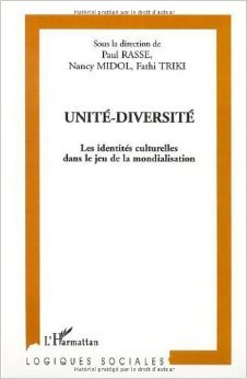 unite-diversite-les-identites-culturelles-dans-le-jeu-de-la-mondialisation-de-paul-rassenancy-midolf