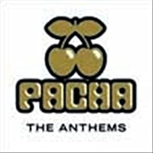 Ministry of Sound: Pacha - The Anthems