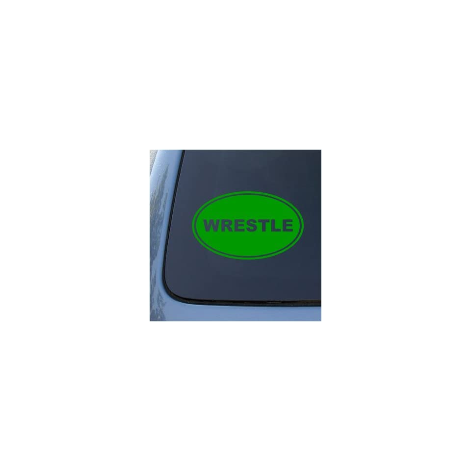 WRESTLE EURO OVAL   WWE WWF UFC   Vinyl Car Decal Sticker #1760  Vinyl Color Green