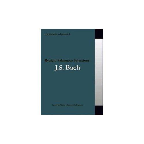 Ryuichi Sakamoto selections:J.S.Bach (Commmons:schola)