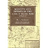 "Muscovy and Sweden in the Thirty Years' War 1630 - 1635von ""B. F. Porshnev"""