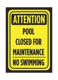 Attention Pool Closed For Maintenance No Swimming Print Black Yellow Poster Public