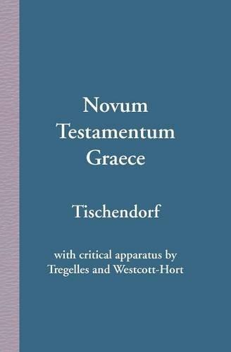 Novum Testamentum Graece (Ancient Greek Edition) [Tischendorf, Konstantin von - Tregelles, Samuel Prideaux - Westcott, Brooke Foss] (Tapa Blanda)