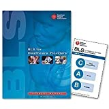 BLS for Healthcare Providers (Student Manual) 1st (first) edition (2011) published by American Heart Association [Paperback]