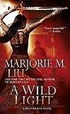 A Wild Light (Hunter Kiss, Book 3)