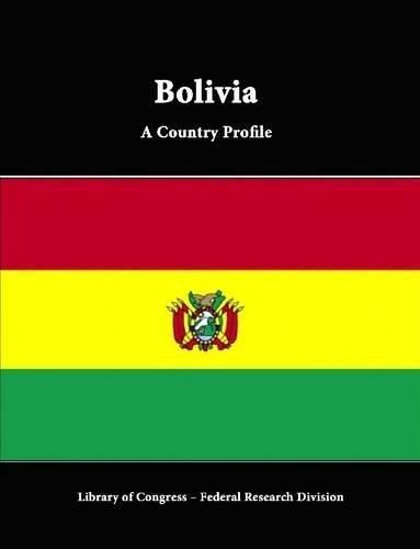 Bolivia: A Country Profile