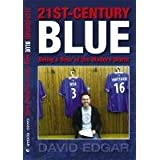 21st Century Blue: Being a Bear in the Modern Worldby David Edgar