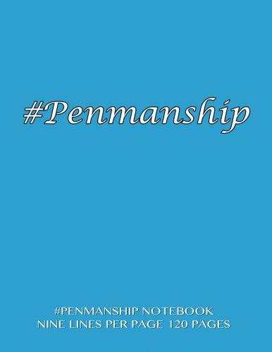 #Penmanship Notebook - nine lines per page, 120 pages: Skip line ruling 3/4
