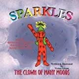 img - for Sparkles: The Clown of Many Moods book / textbook / text book