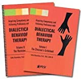 Dialectical Behavior Therapy Volumes 1 & 2 - The Clinicians Guidebook and The Companion Worksheets (2 Book Bundle)