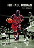 img - for Michael Jordan, el rey del juego book / textbook / text book