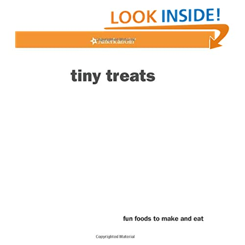Tiny Treats (American Girls) (American Girls Collection Sidelines) Julia A. Monroe and Trula Magruder