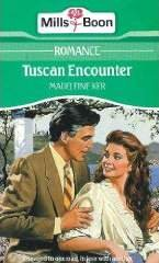 Tuscan Encounter (Harlequin Presents, 1249)