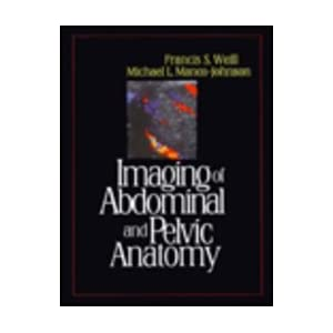 Imaging of Abdominal And Pelvic Anatomy