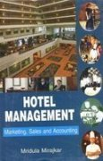 Hotel Management- Marketing, Sales And Accounting