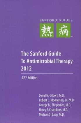 The Sanford Guide to Antimicrobial Therapy 2012 Picture