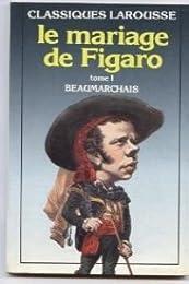 Le Mariage de Figaro : Tome 1