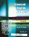 Advanced English Grammar - A self study reference and practice book for advanced south Asian students