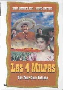Las Cuatro Milpas (The Four Corn Patches)