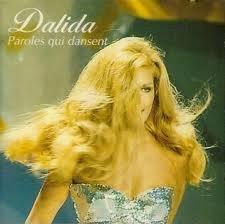 Dalida - Paroles qui dansent - Zortam Music