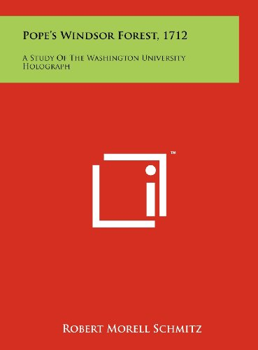 Pope's Windsor Forest, 1712: A Study of the Washington University Holograph
